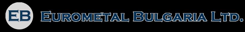 Eurometal Bulgaria LTD